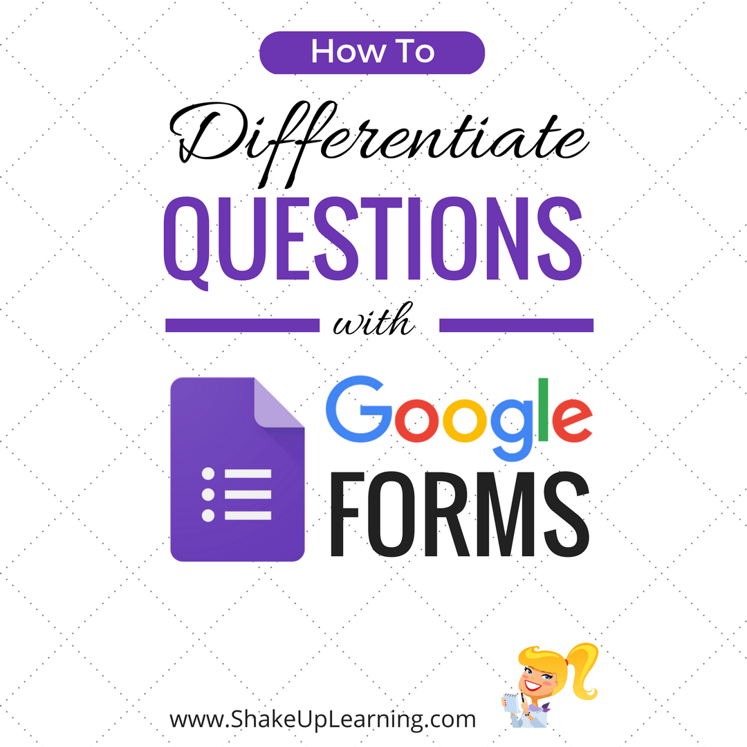 Shut the Front Door (Again)! Updated Differentiation With Google Forms
