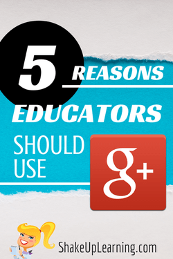 5 Reasons Educators Should Use Google+