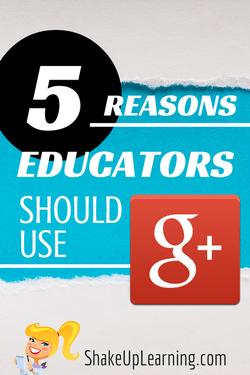 6 Reasons Educators Should Use Google+