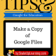 Google Tricks and Tips: How to Make a Copy of Google Files
