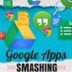 Google Apps Smashing With Gapps Dice