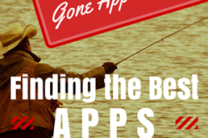 Gone App Fishing! Finding the Best Apps for Your Classroom