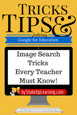 Image Search Tricks Every Teacher Should Know