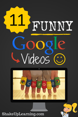 11 Funny Google Videos | Shake Up Learning | www.shakeuplearning.com #gafe #google #edtech