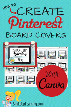 How To Create Pinterest Board Covers with Canva | Shake Up Learning | www.shakeuplearning.com | #pinterest #socialmedia #edtech