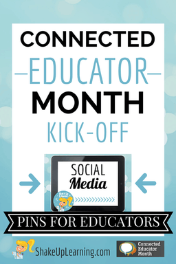 Connected Educator Month: 140 Pins on Social Media for Educators | Shake Up Learning | www.shakeuplearning.com | #CE14 #edtech #edchat #pinterest