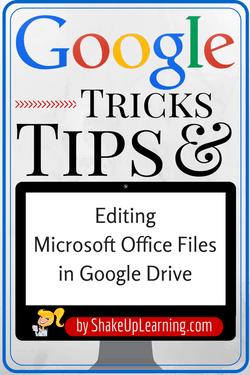 Editing Microsoft Office Files in Google Drive | www.ShakeUpLearning.com | #gafe #googleEdu #googleCT #edtech #googleET #googledrive