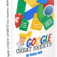 Get Your FREE Google Cheat Sheets eBook! ($9.99 Value)