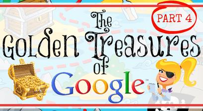 The Golden Treasures of Google - Part 4 (Student Initiatives) | www.shakeuplearning.com | #googleedu #edtech #gafe #gafechat