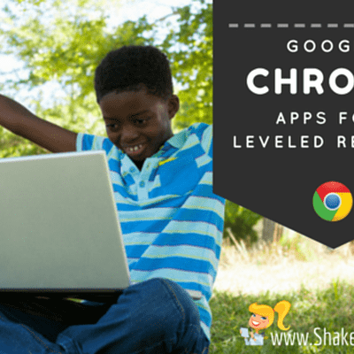 3 Chrome Apps for Leveled Reading