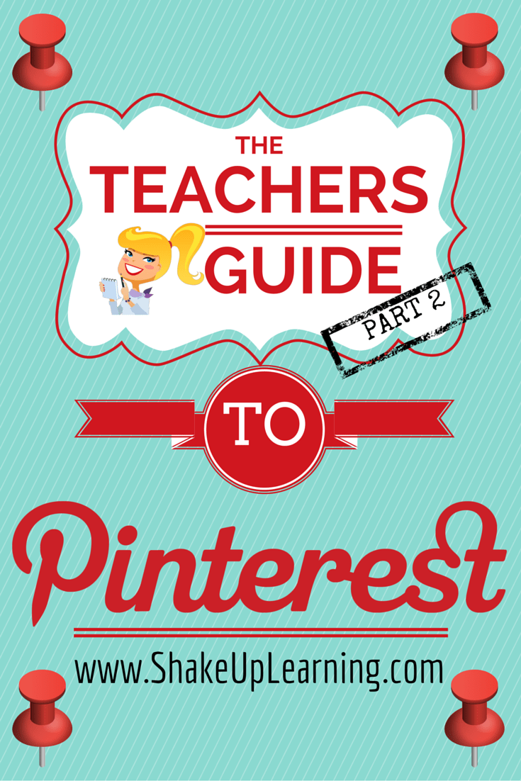 The Teacher's Guide to Pinterest - Part 2: Follow Your Interests