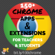 150+ Chrome Apps and Extensions for Teachers and Students (Updated!)