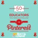 50 Educators You Should Follow on Pinterest