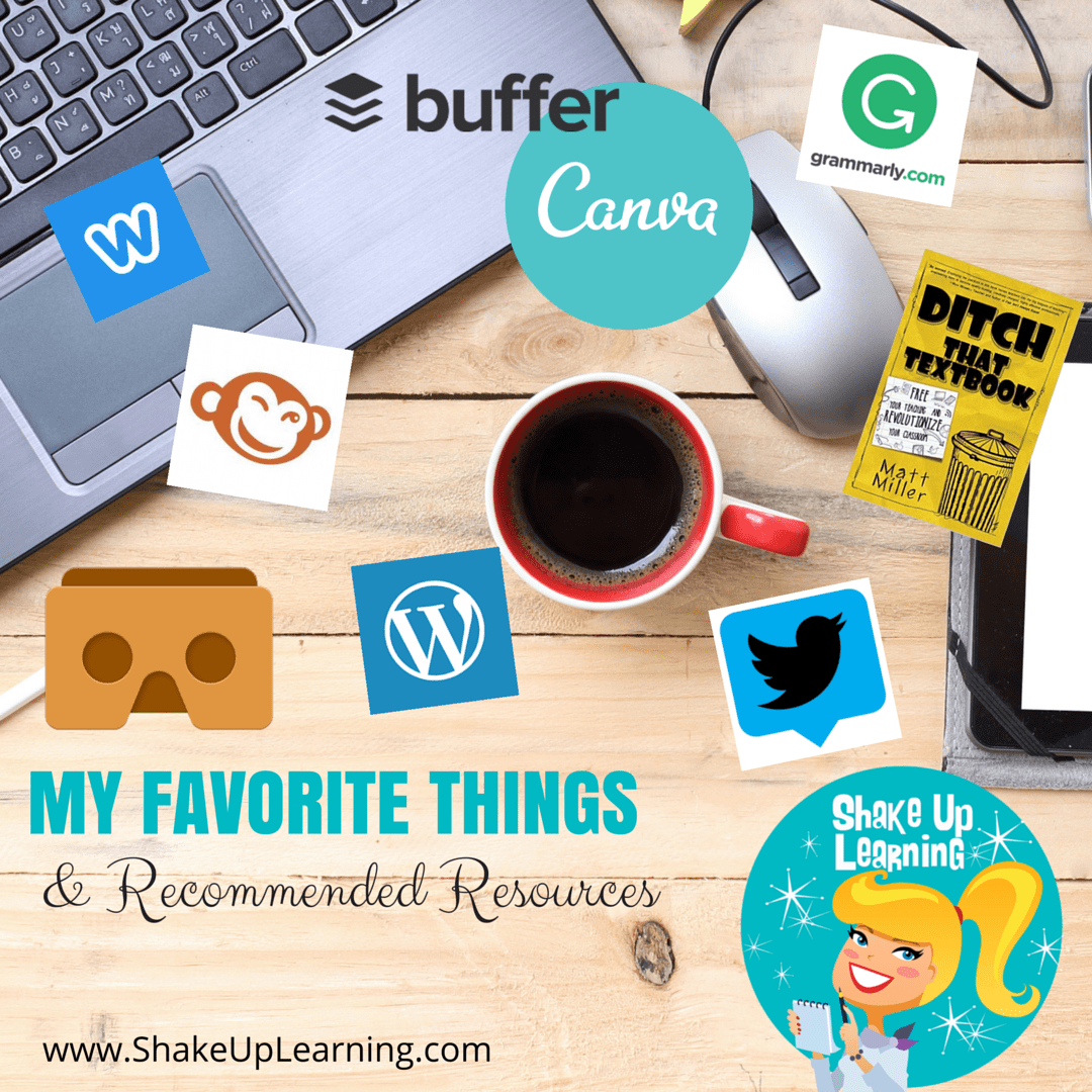 My Favorite Things: Resources and Tools for Blogging, Social Media, Branding, Favorite Books, Gadgets & More!