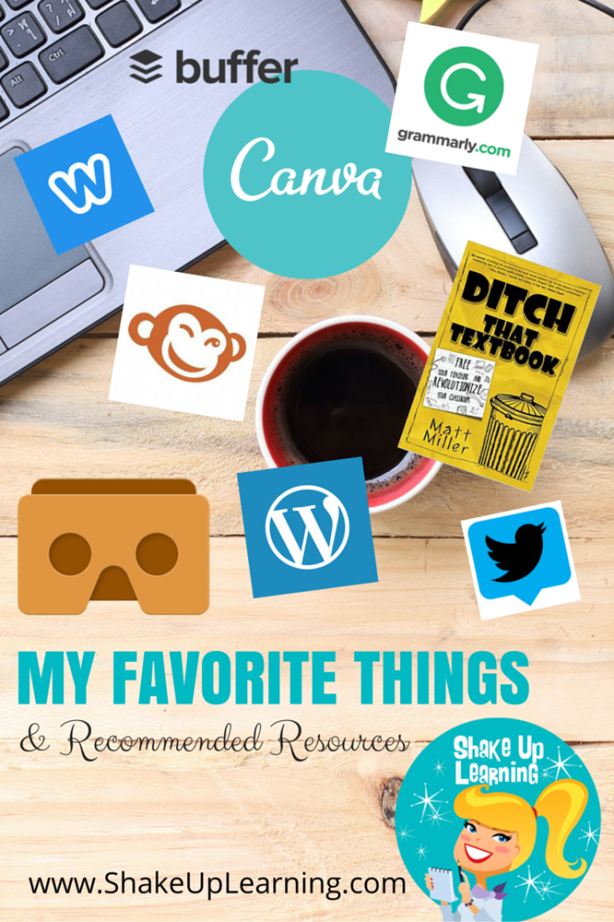 My Favorite Things and Recommended Resources