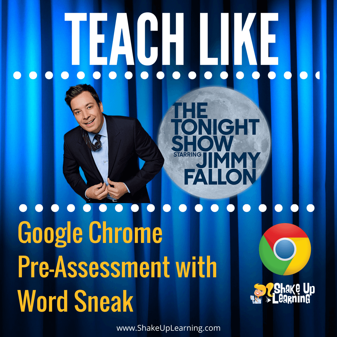 Teach Like the Tonight Show: Google Chrome Word Sneak Game #GAFE