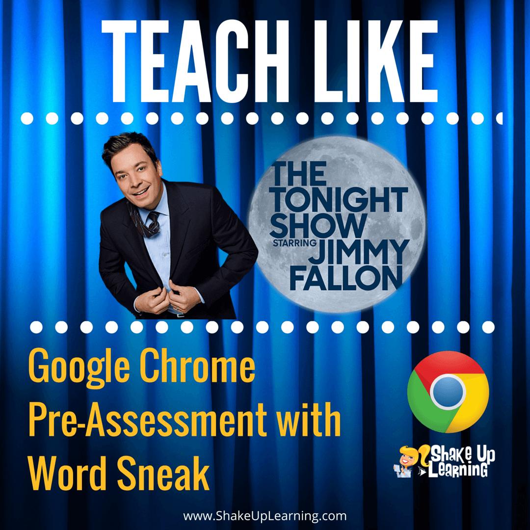 Teach Like the Tonight Show: Google Chrome Word Sneak Game #GAFE