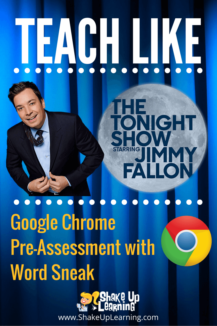 Teach Like The Tonight Show: Google Chrome Word Sneak