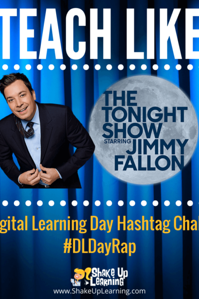 Teach Like The Tonight Show: #DLDayRap Hashtag Challenge