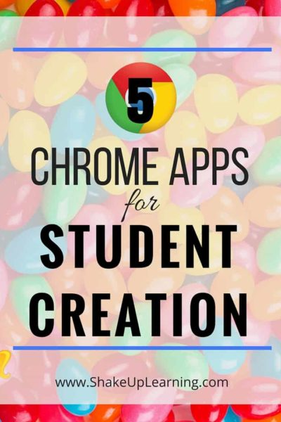 5 Chrome Apps for Student Creation (1)