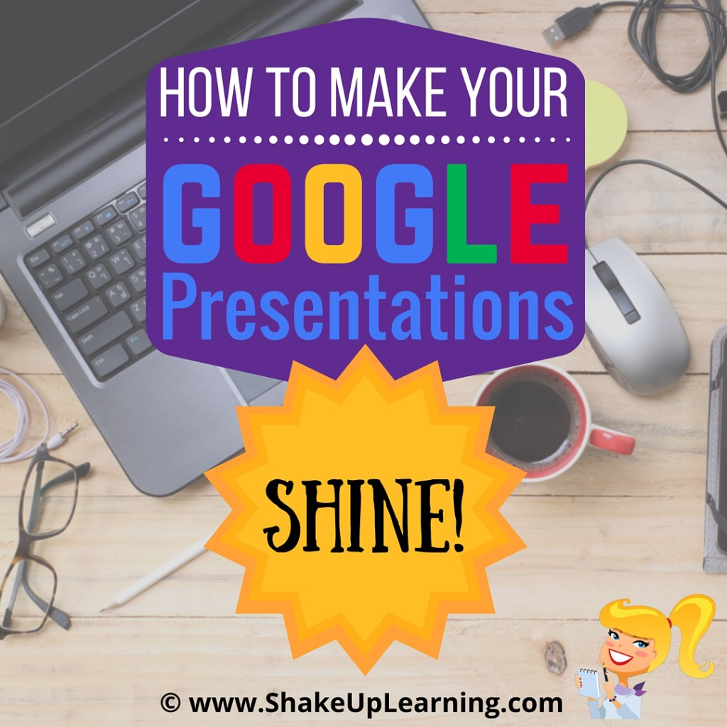 How to Make Your Google Presentations Shine!