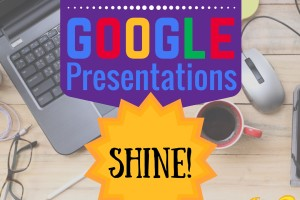 How to Make Your Google Presentations Shine