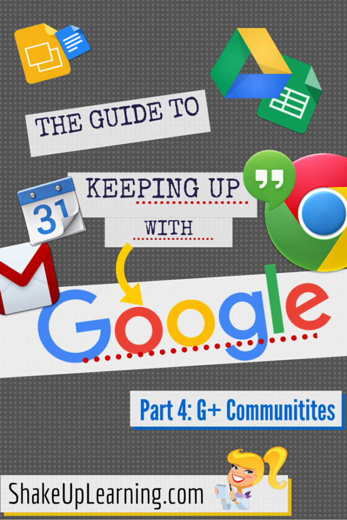 The Guide to Keeping Up With Google - Part 4- G+ Communities