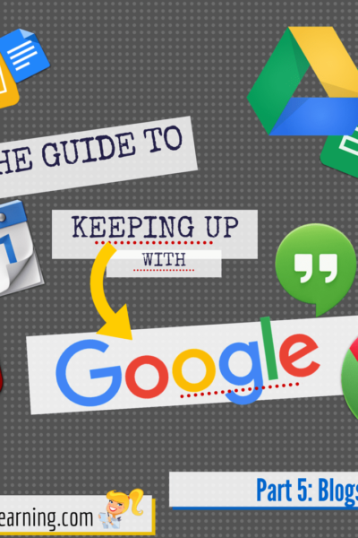 The Guide to Keeping Up With Google - part 5- blogs