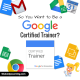 So You Want to Be a Google Certified Trainer? FAQ – Your Q's Answered!