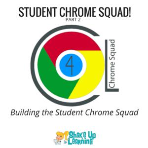 Student Chrome Squad (Part 2): Building the Team