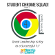 Student Chrome Squad (Part 1): Great Leadership is Key for 1:1
