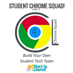 Build Your Own Student Tech Team! - Student Chrome Squad (Part 3)