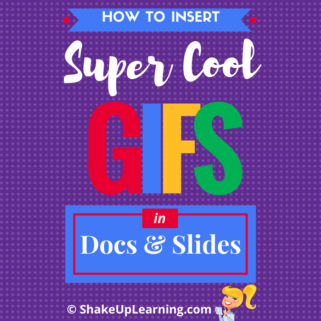 How to Insert GIFs in Google Docs and Slides - Part 2 Make Your Presentations Shine!