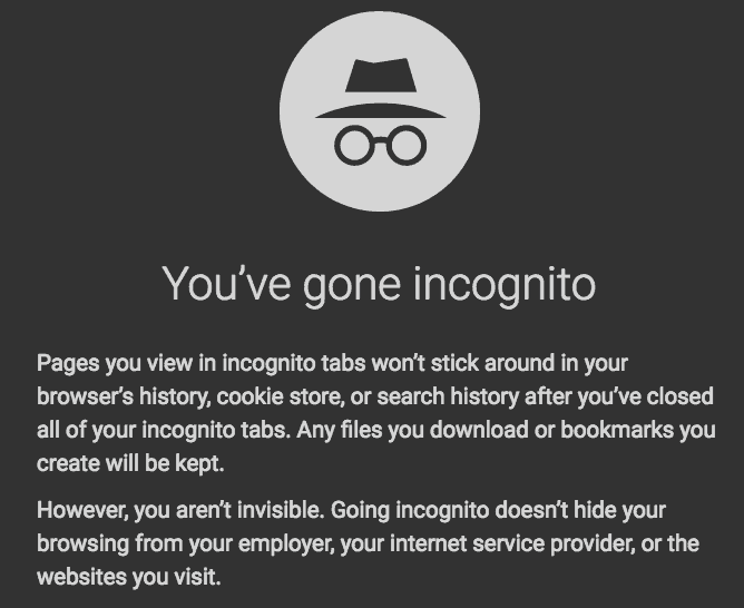 You've Gone Incognito