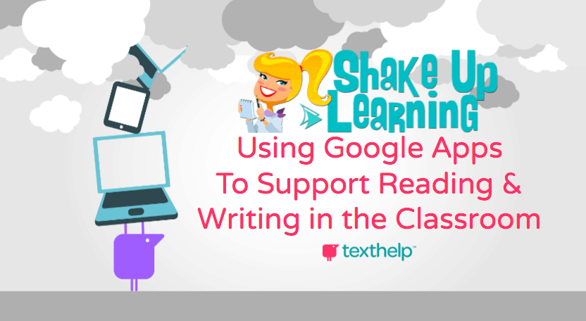 Using Google Apps to Support Reading and Writing