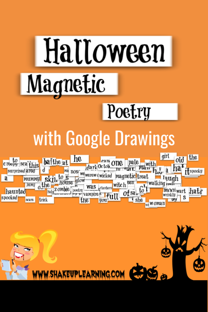 Halloween Magnetic Poetry with Google Drawings