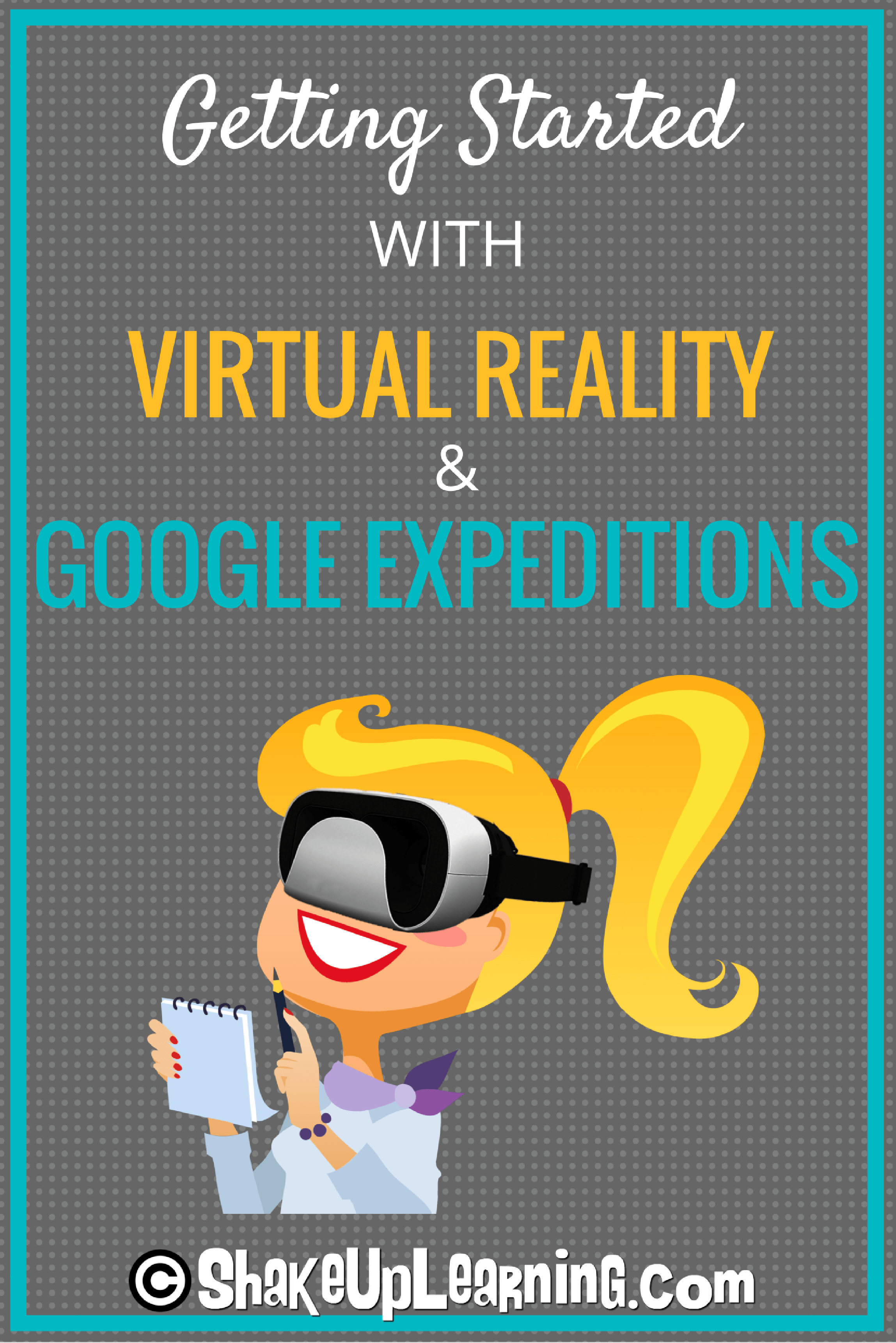 getting started with virtual reality and google expeditions