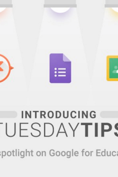 Google Edu Tuesday Tips