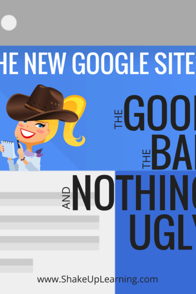 new google sites: the good the bad and nothing ugly
