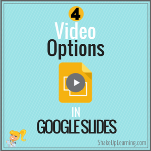 4 Video Options in Google Slides