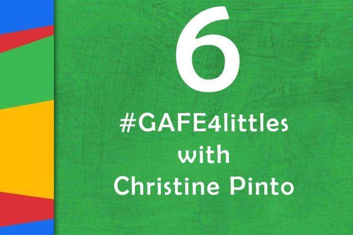Google classroom resources shake up learning gafe4littles with christine pinto episode 6 of the google teacher tribe fandeluxe Choice Image