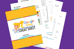 Google Keep CHEAT SHEET for Teachers and Students – FREE DOWNLOAD
