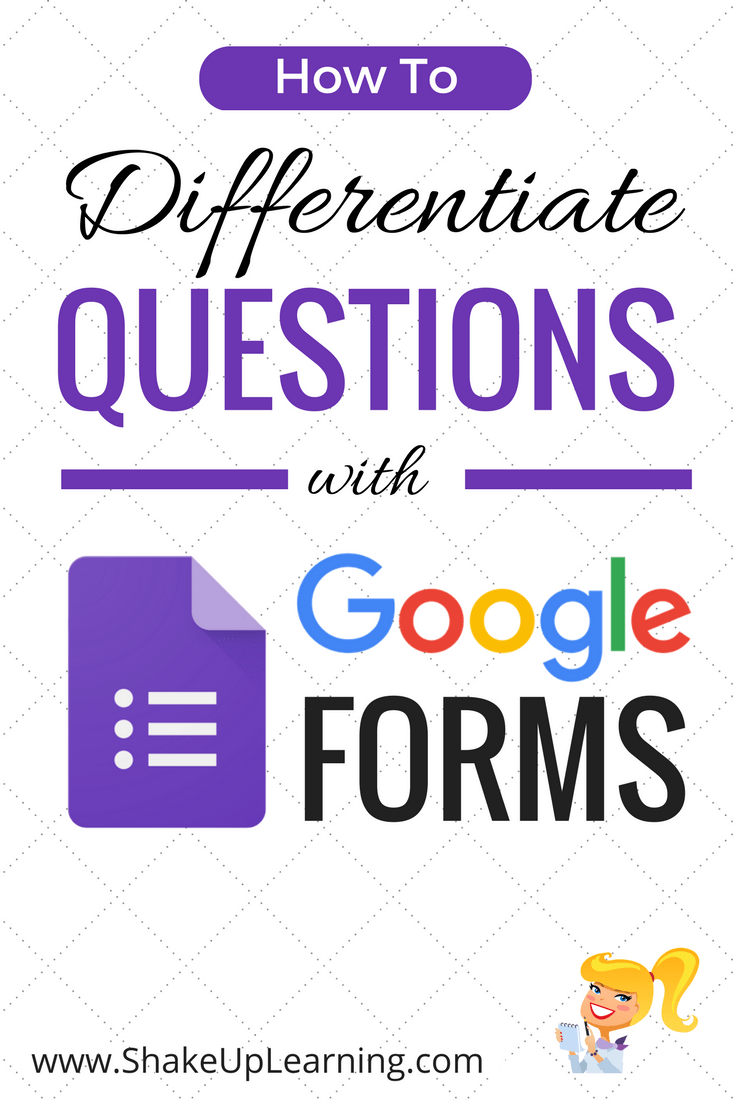 How to Differentiate Questions with Google Forms