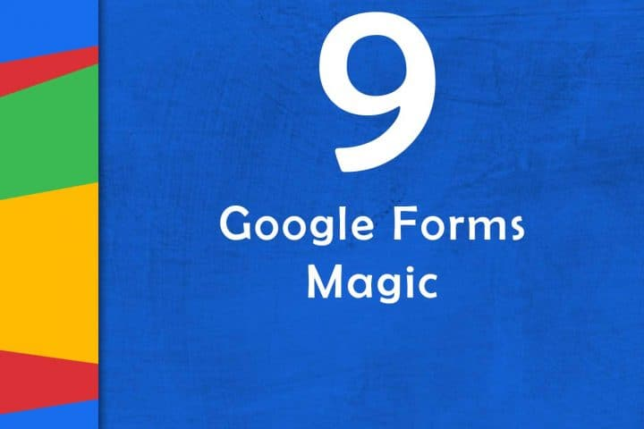 Google Forms Magic | Episode 9 of GTTribe