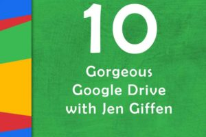Make Your Google Drive Beautiful | Episode 10 of #GTTribe