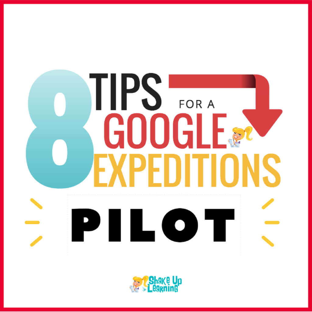 8 Tips for a Google Expeditions Pilot