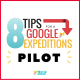 8 Tips for a Google Expeditions Pilot [infographic]