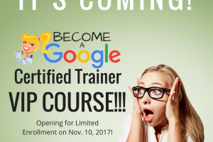 Top 10 Reasons to Become a Google Trainer VIP!