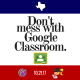 Don't Mess with Google Classroom Conference (with Alice Keeler and Kasey Bell)