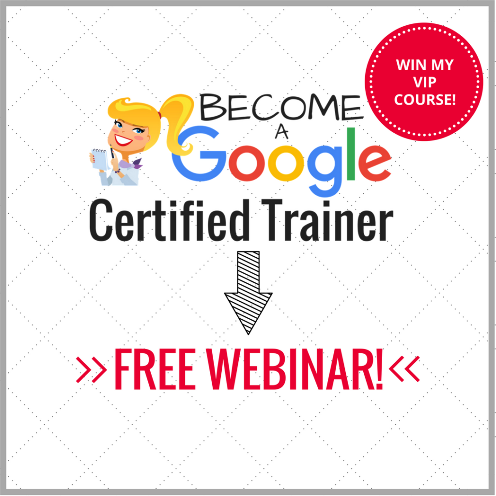 Google certified trainer resources shake up learning free webinar and qa how to become a google certified trainer xflitez Image collections